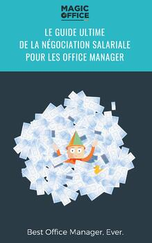 Le guide ULTIME de la négociation salariale pour les office manager
