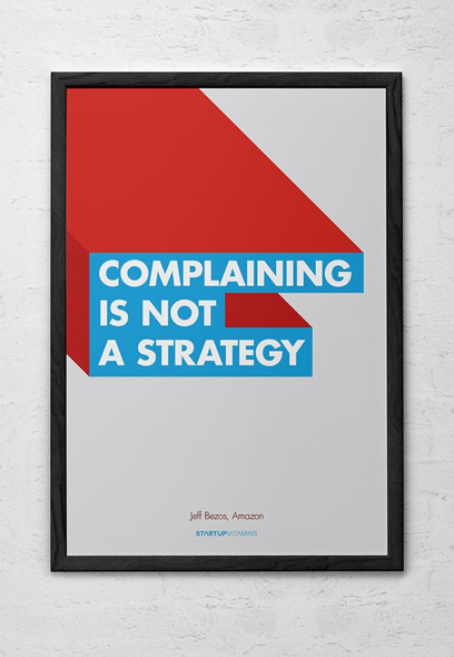 complaining is not a strategy